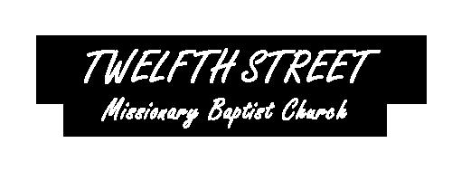 12th Street Missionary Baptist